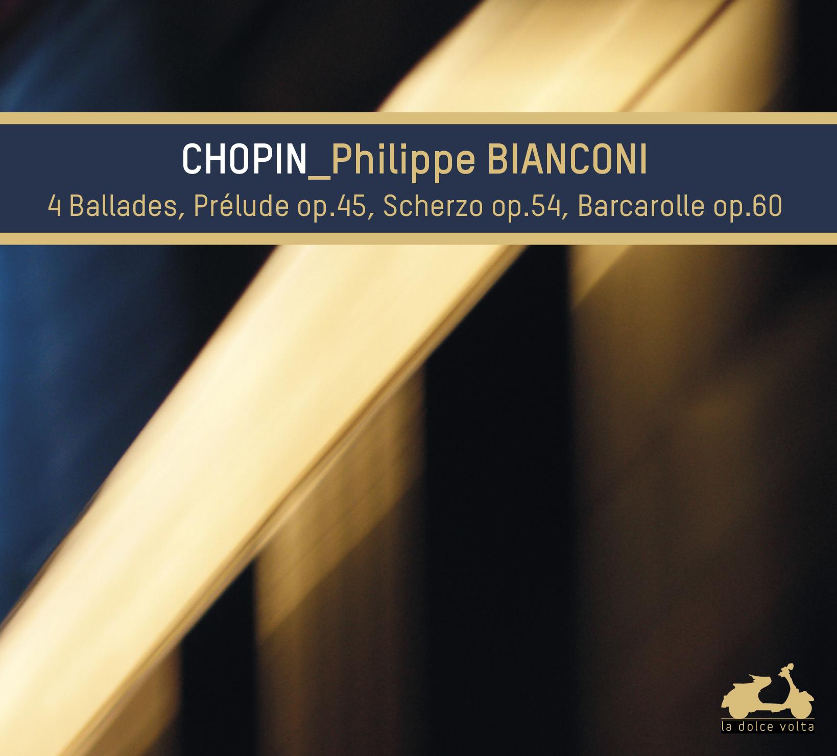 Philippe Bianconi, Chopin, La Dolce Volta